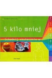 5 kilo mniej - Bohlmann Friedrich