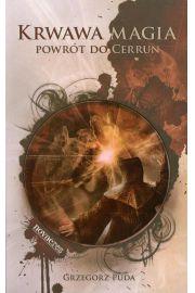 Krwawa magia Powrót do Cerrun