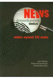 News i dziennikarstwo śledcze wobec wyzwań XXI wieku