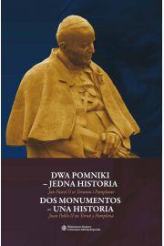Dwa pomniki - jedna historia. Dos monumentos - una historia