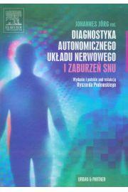 Diagnostyka autonomicznego układu nerwowego i zaburzeń snu