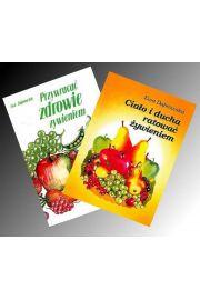 Zestaw: Ciało i ducha ratować żywieniem + Przywracać zdrowie żywieniem