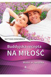 Buddyjska recepta na miłość wolni w związku