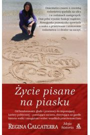 Życie pisane na piasku. moja historia