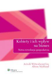 Kobiety i ich wpływ na biznes - Wittenberg-Cox Avivah, Maitland Alison