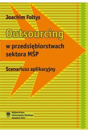 Outsourcing w przedsi�biorstwach sektora M�P
