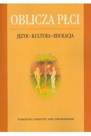 Oblicza płci Język-Kultura-Edukacja