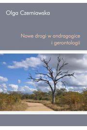 Nowe drogi w andragogice i gerontologii