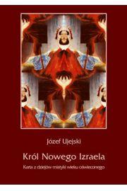 Król Nowego Izraela. Karta z dziejów mistyki wieku oświeconego