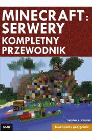 Minecraft: Servery. Kompletny przewodnik