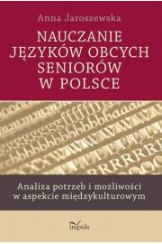 Nauczanie j�zyk�w obcych senior�w w Polsce