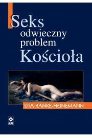 Seks. Odwieczny problem Ko�cio�a
