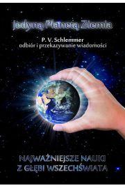 Jedyn� Planet� Ziemia - P. V. Schlemmer