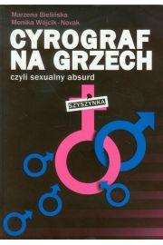 Cyrograf na grzech czyli sexualny absurd