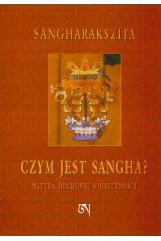 Czym jest Sangha? Natura duchowej społeczności