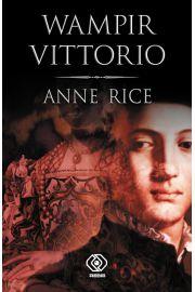 Wampir Vittorio - Anne Rice