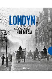 Londyn w czasach Sherlocka Holmesa