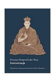 Intronizacja - Dziamgon Kongtrul Lodro Thaje