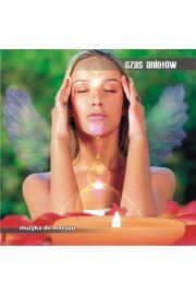 Czas Aniołów - Prawdziwa muzyka relaksacyjna