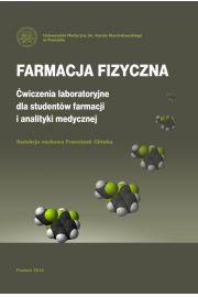 Farmacja fizyczna. Ćwiczenia laboratoryjne dla studentów farmacji i analityki medycznej