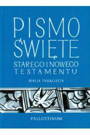 Pismo �wi�te Starego i Nowego Testamentu. Biblia Tysi�clecia. Pallottinum. DU�E