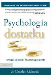 Psychologia dostatku, czyli jak si� buduje finansow� prosperity