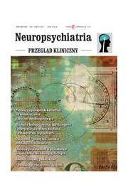 Neuropsychiatria. Przegl�d Kliniczny NR 2(9)/2011