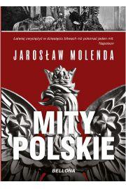 Mity polskie. Od Mieszka I do Bieruta