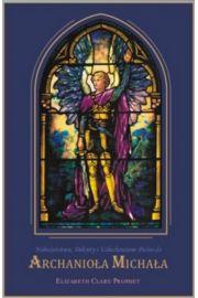 Nabożeństwa, Dekrety i Uduchowione Pieśni do Archanioła Michała, (1 CD)