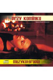 Przy kominku - muzyka z ogniem - CD