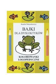 (e) Bajki dla dyslektyk�w. Kolorowanki logopedyczne