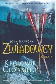 Zwiadowcy Księga 8. Królowie Clonmelu