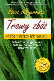 Trawy zbóż Najcenniejszy lek natury
