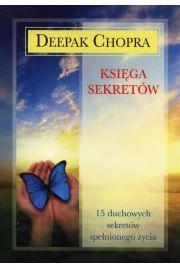 Księga sekretów. 15 duchowych sekretów spełnionego