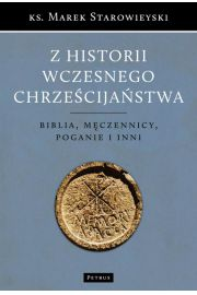 Z historii wczesnego chrze�cija�stwa