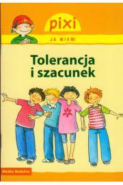 Pixi Ja wiem Tolerancja i szacunek