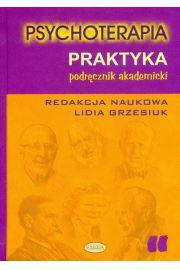 Psychoterapia Praktyka Podręcznik akademicki