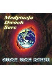 Medytacja dwóch serc - Choa Kok Schui