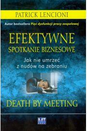 Efektywne spotkanie biznesowe. Jak nie umrzeć...