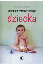 Sekret zdrowego dziecka