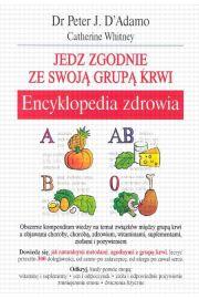 Jedz zgodnie - encyklopedia zdrowia