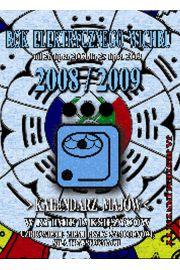 Rok Elektrycznego Wichru - kalendarz na 2008-2009