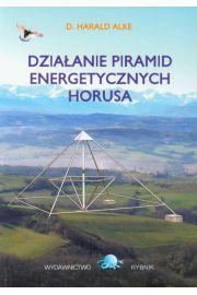 Działanie piramid energetycznych Horusa