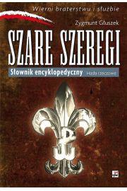 Szare Szeregi. Słownik encyklopedyczny. Hasła rzeczowe