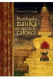 Buddyjska nauka o wszechcałości - Chang Garma C.C.