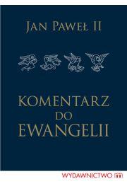 Komentarz do Ewangelii - Jan Pawe� II