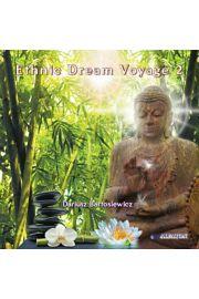 Etnic Dream Voyage, część 2 - CD