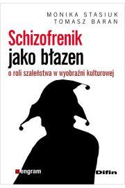 Schizofrenik jako błazen