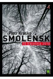 Smole�sk 10 kwietnia 2010 - Piotr Kra�ko