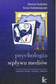 Psychologia wpływu mediów Wybrane teorie metody badania